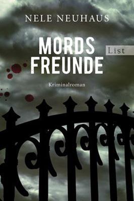 Mordsfreunde: Der zweite Fall für Bodenstein und Kirchhoff - Nele Neuhaus [Taschenbuch]