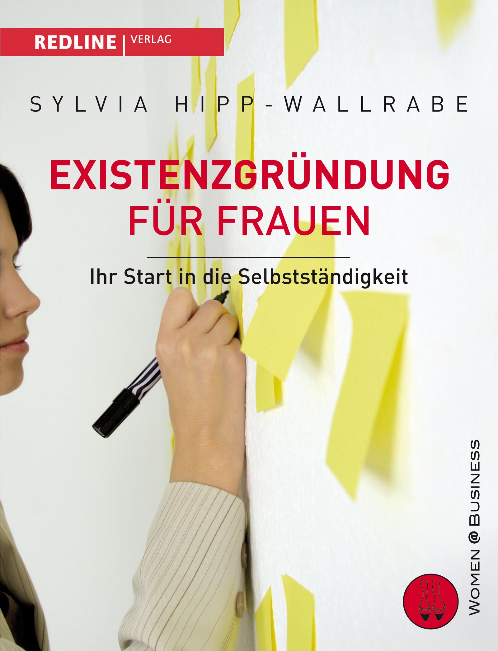 Existenzgründung für Frauen: Ihr Start in die S...