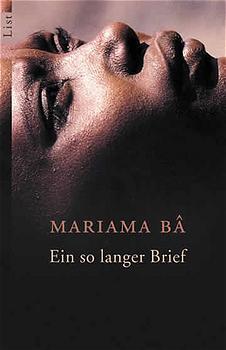 Ein so langer Brief: Ein afrikanisches Frauenschicksal - Mariama Ba