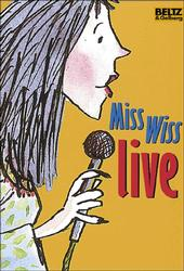 Miss Wiss live - Terence Blacker