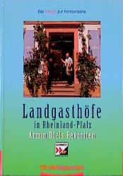 Landgasthöfe in Rheinland-Pfalz, Bd.2 - Armin Diel