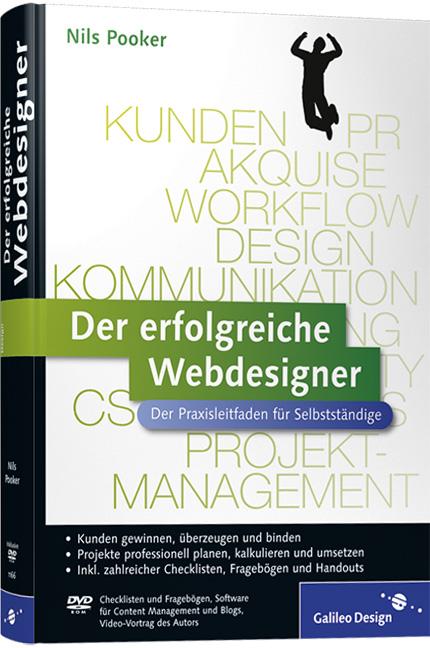 Der erfolgreiche Webdesigner: Der Praxisleitfad...