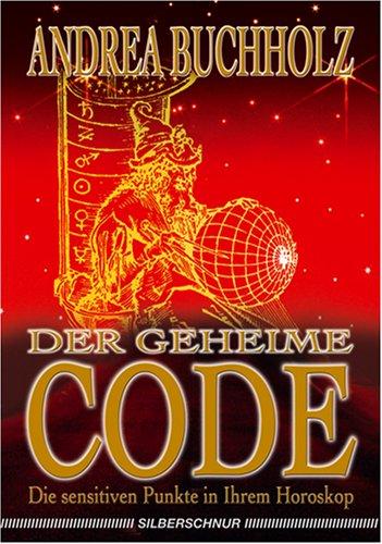 Der geheime Code. Die sensitiven Punkte in Ihre...
