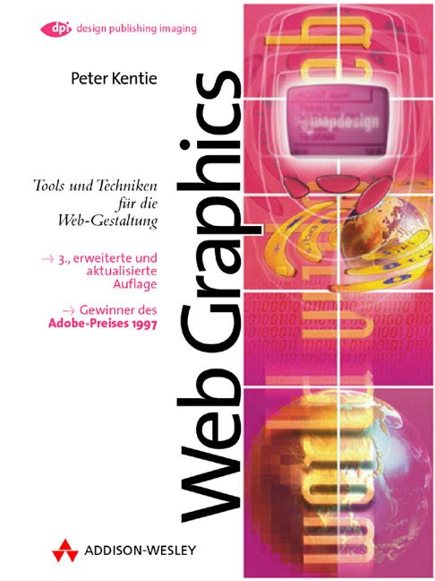 Web Graphics - 3., erweiterte Auflage . Tools u...