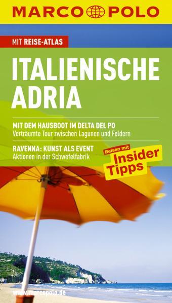 Marco Polo Reiseführer Italienische Adria: Reis...