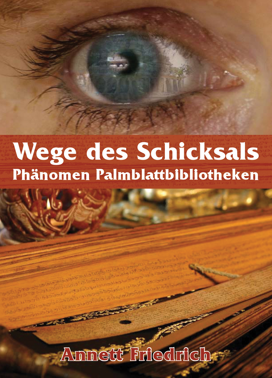 Wege des Schicksals - Phänomen Palmblattbibliot...