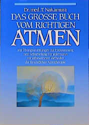 Das große Buch vom richtigen Atmen - Takashi Na...
