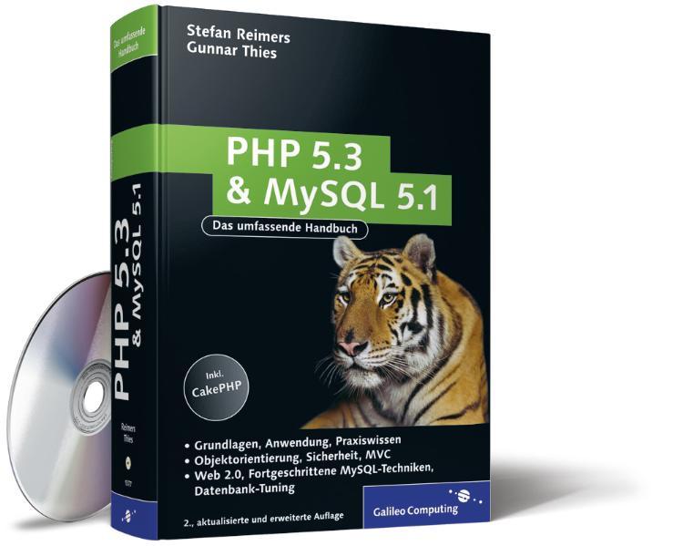 PHP 5.3 und MySQL 5.1: Grundlagen, Anwendung, P...