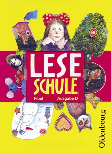Leseschule Fibel - Ausgabe D (Neuausgabe für al...