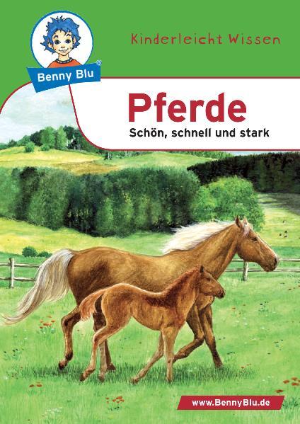 Pferde: Schön, schnell und stark - Nicola Herbst