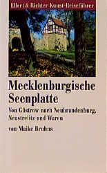 Die Mecklenburgische Seenplatte. Von Güstrow na...
