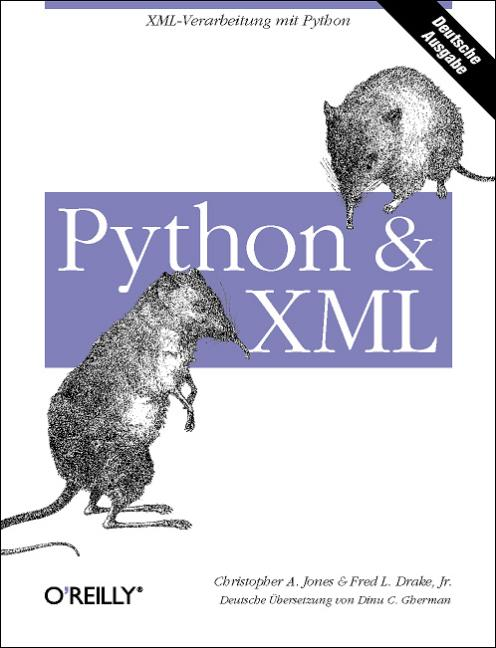 Python & XML - Christopher A. Jones