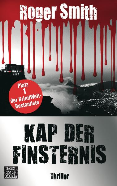 Kap der Finsternis: Thriller - Roger Smith