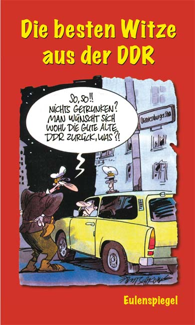 Die besten Witze aus der DDR - E.V. Berlin