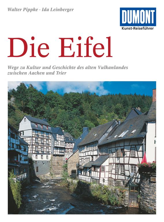 DuMont Kunst Reiseführer Die Eifel - Walter Pippke