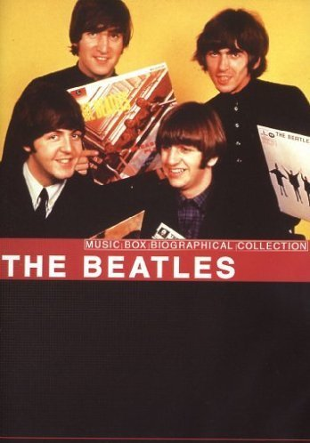 The Beatles - Music Box Biographical