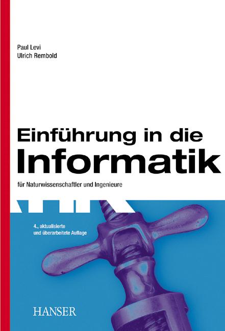 Einführung in die Informatik: für Naturwissensc...
