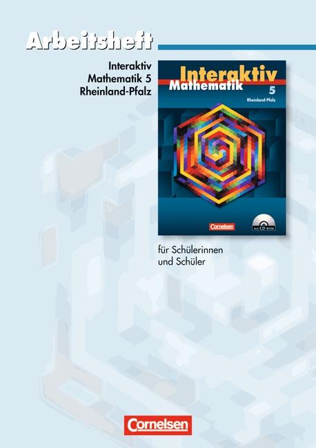 Mathematik interaktiv - Rheinland-Pfalz: Arbeit...