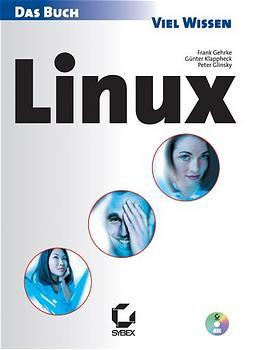 Linux. Das Buch - Frank Gehrke
