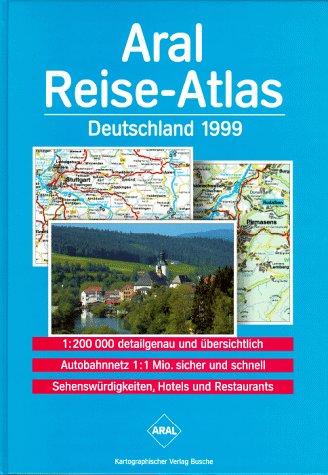 Aral Reise- Atlas Deutschland 1999