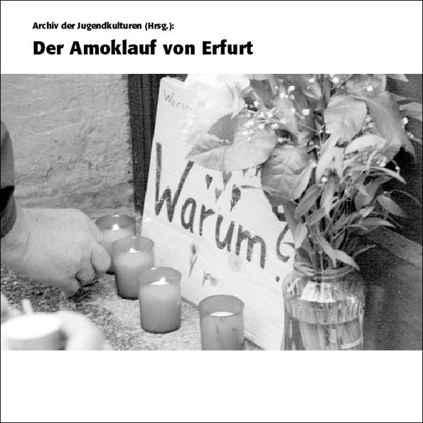 Der Amoklauf von Erfurt