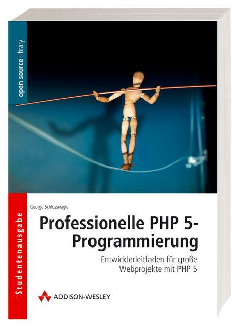 Professionelle PHP 5-Programmierung: Entwickler...