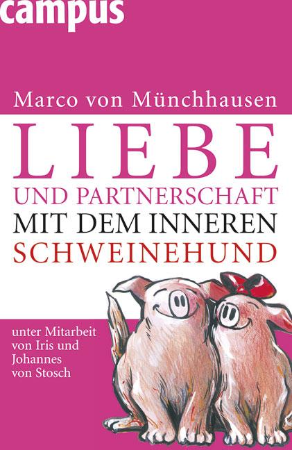 Liebe und Partnerschaft mit dem inneren Schwein...