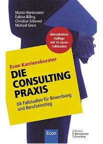 Die Consulting Praxis 66 Fallstudien Für Bewerbung Und