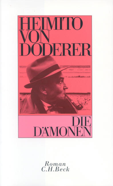 Die Dämonen: Nach der Chronik des Sektionsrates Geyrenhoff - Heimito von Doderer
