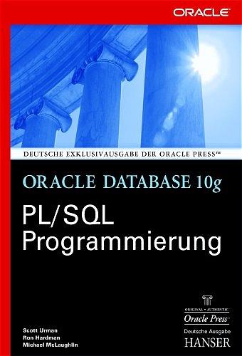 Oracle Database 10g. PL/SQL Programmierung - Sc...