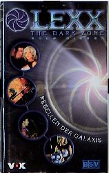 LEXX, The Dark Zone, Rebellen der Galaxis - Rolf Giesen