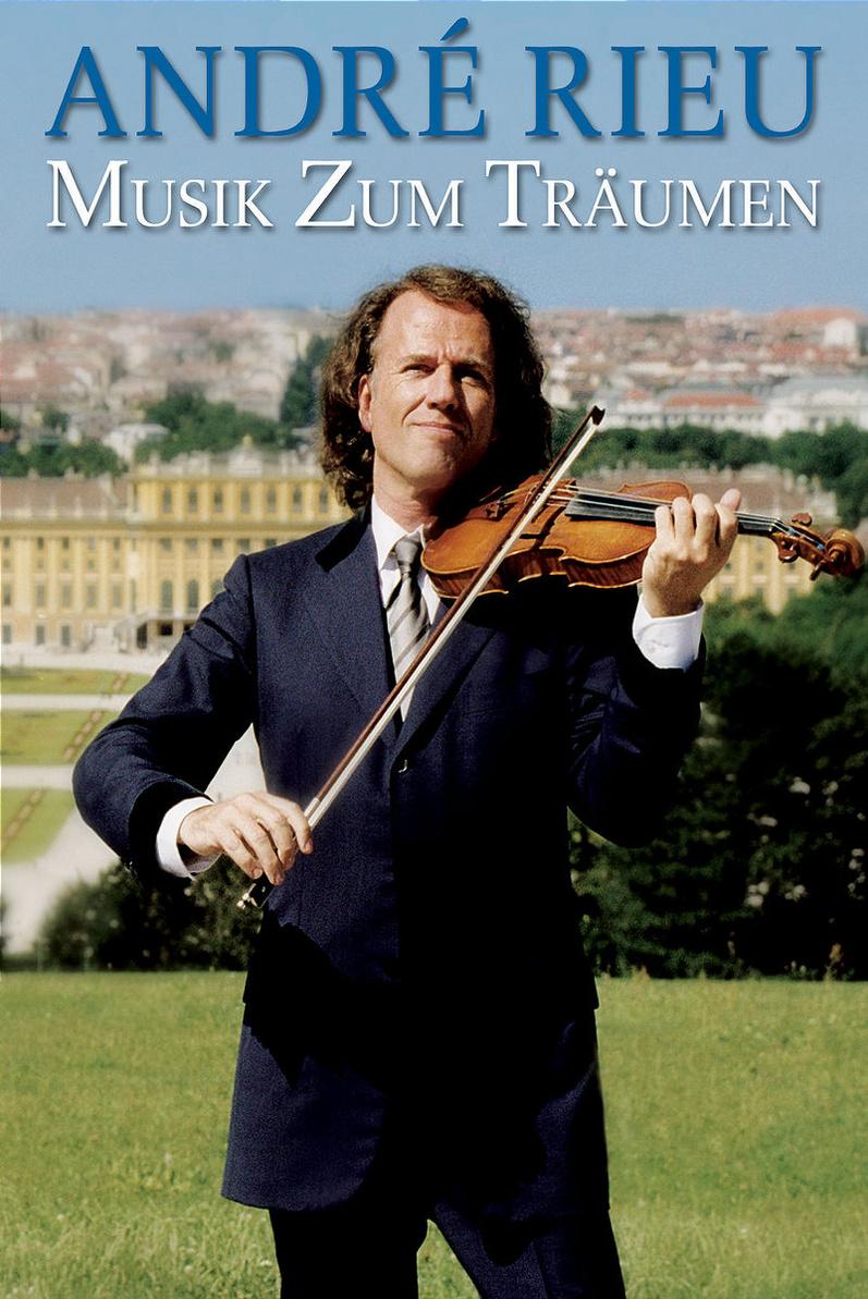 André Rieu - Musik zum Träumen