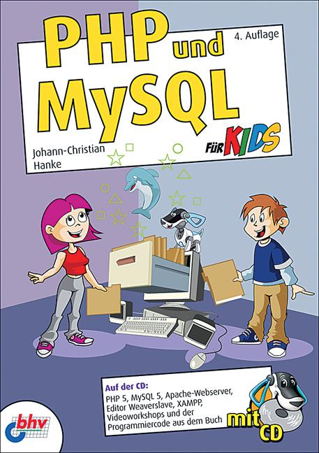 PHP & MySQL für Kids - Johann-Christian Hanke