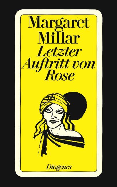 Letzter Auftritt von Rose - Margaret Millar