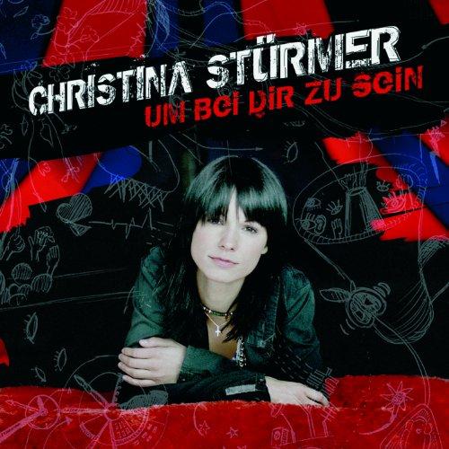 Christina Stürmer - Um Bei Dir zu Sein / An Sommertagen
