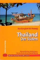 Thailand - der Süden : inkl. Bangkok, Phuket, k...