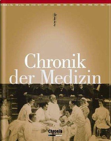 Chronik der Medizin - Heinz Schott