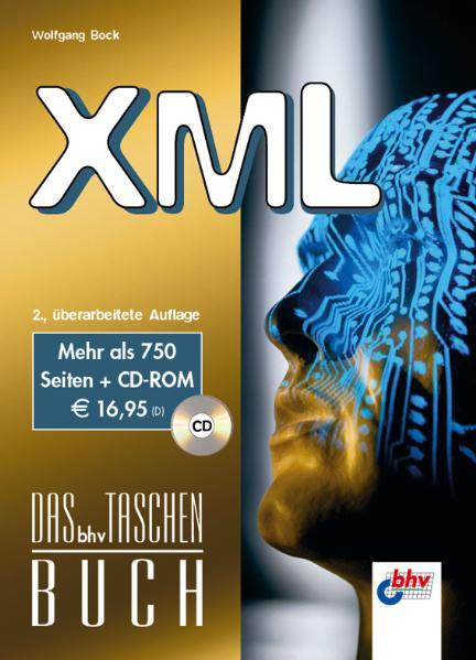 XML, m. CD-ROM. Das bhv Taschenbuch - Wolfgang ...