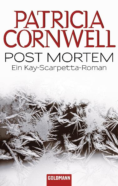 Post Mortem: Ein Kay-Scarpetta-Roman - Patricia Cornwell