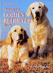Das grosse Golden Retriever Buch