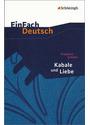 EinFach Deutsch - Textausgaben: Kabale und Liebe. Mit Materialien: Ein bürgerliches Trauerspiel - Friedrich von Schiller