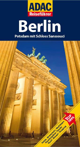 ADAC Reiseführer Berlin: Potsdam mit Schloß San...