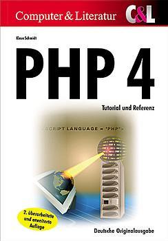 PHP 4. Tutorial und Referenz, mit CD-ROM - Klau...