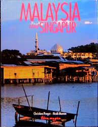 Malaysia und Singapur - Christian Prager