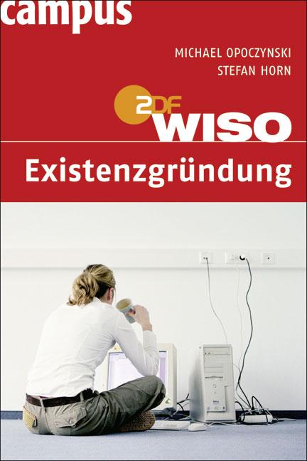 WISO: Existenzgründung - Michael Opoczynski