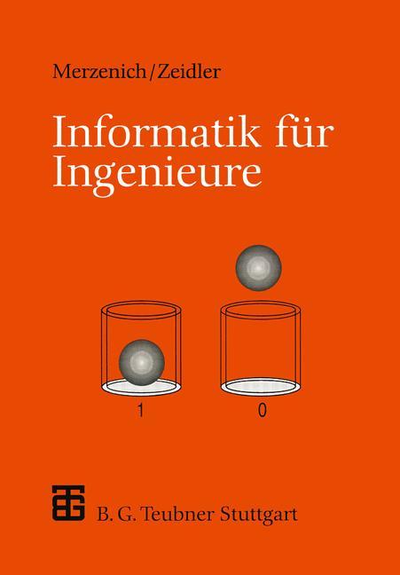 Informatik für Ingenieure - Wolfgang Merzenich