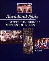 Rheinland- Pfalz. Mitten in Europa. Mitten im L...