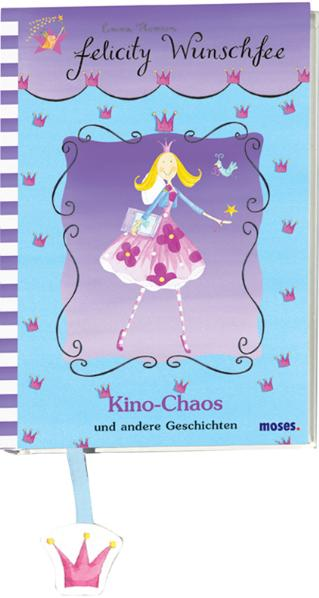 Felicity Wunschfee: Kino-Chaos und andere Gesch...