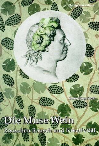 Die Muse Wein - Hans-Jörg Koch