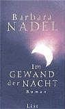 Im Gewand der Nacht - Barbara Nadel
